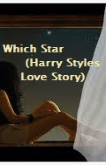Which Star (Harry Styles story)