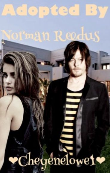 Adopted by Norman Reedus