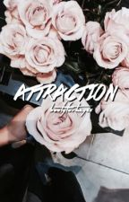 Attraction// s.w. by bootyforhayes