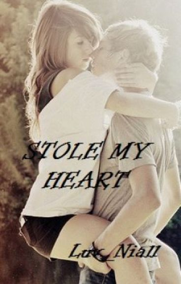 Stole My Heart - A Niall Horan, One direction Fan Fiction