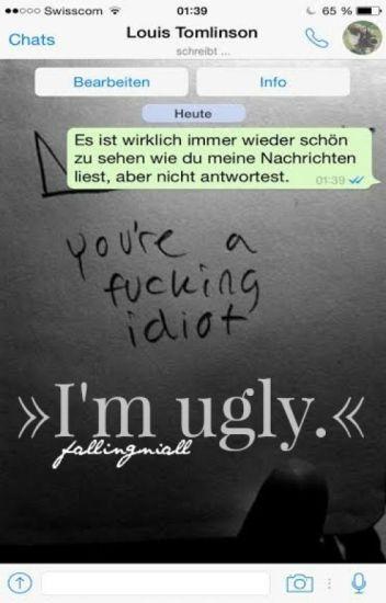 I'm ugly.