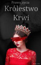 Królestwo krwi. by Prawo_zycia