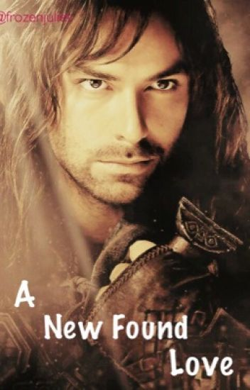 A New Found Love // Kili (Currently revising)