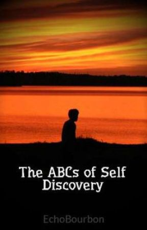 The ABCs of Self Discovery by EchoBourbon