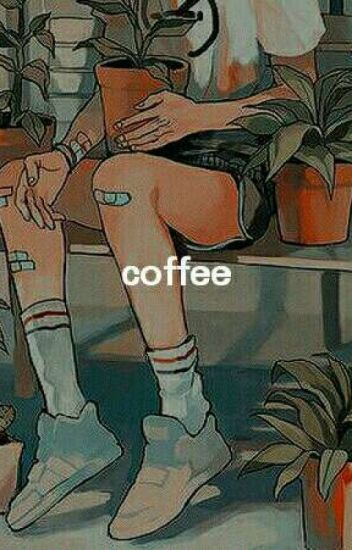coffee / baekhyun