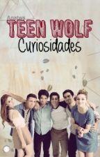 +Curiosidades De Teen Wolf+  by ANAtws
