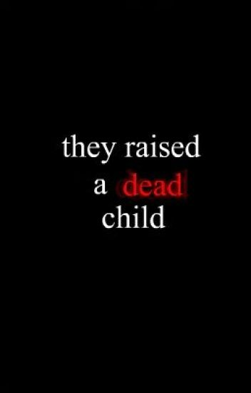 They Raised A Dead Child