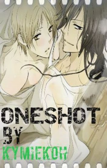 ONESHOT[YAOI]