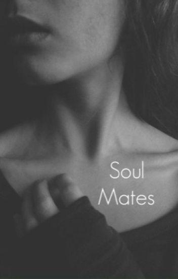 Soul Mates {Editing}