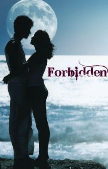 Forbidden by TheDarkKnight123