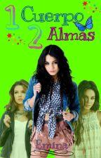 Un Cuerpo, Dos Almas by Emina02