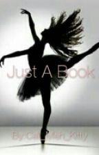 Just A Book by JorDunDunDun2xxx