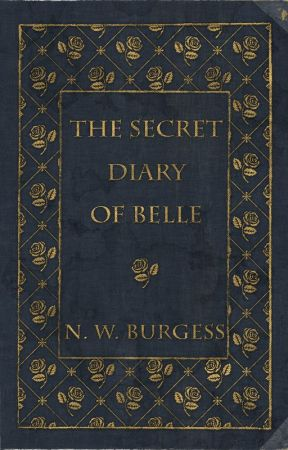 The Secret Diary of Belle (Grimmoire Series) by AtomicNicky