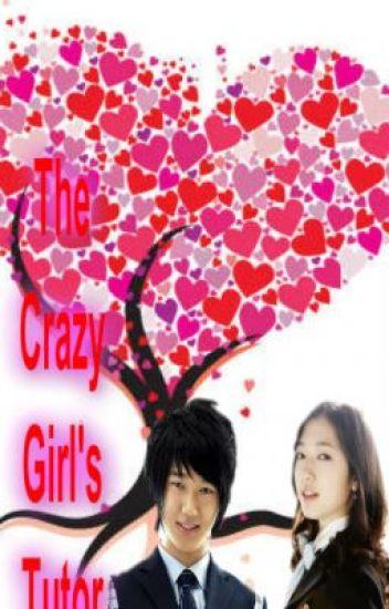 The Crazy Girl's Tutor