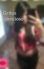 Gritos silenciosos. by DanniaRubio