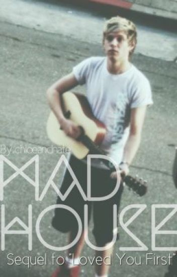 Madhouse (Niall Horan) [COMPLETED]