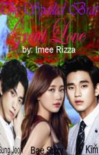 The Spoiled Brat's Great Love (The Spoiled Brat Meet's The Gangster season 3) by PrincessSooHyun
