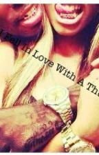 How i fell in love with a thug by Xxladymexx