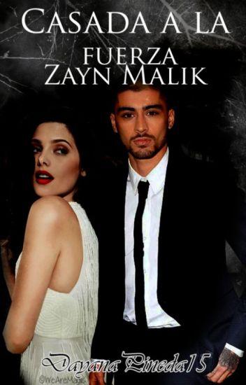 Casada a la fuerza │Zayn Malik