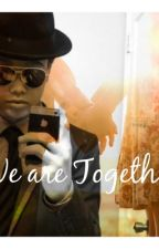 We are Together (IM5) by ri_mich
