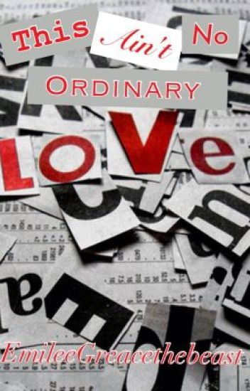 This Ain't No Ordinary Love