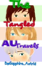 The Tangled AU Travels by Sapphire_Astrid