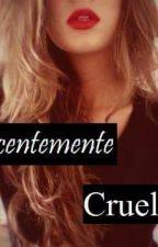 Inocentemente Cruel by 0Gabyy0