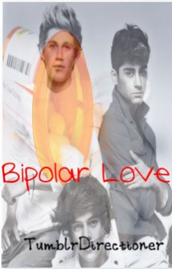 Bipolar Love (ziall and larry)