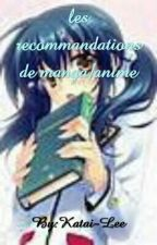 les recommandations de manga/anime by Katai-Lee