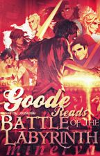 Goode Reads Battle of the Labyrinth by Tiffany12345Tiffany