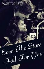 Even The Stars Fall For You {Larry Stylinson} by Britt1D4Life