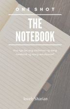 The Notebook (One Shot) by lovelySharian