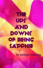 The ups and downs of being Sapphie by SapphieTheWriter