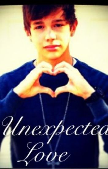 Unexpected Love (Austin Mahone Love Story) COMING SOON
