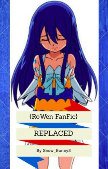 Replaced {RoWen FanFic}