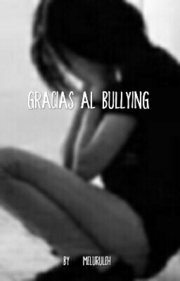 Gracias al Bullying (Rubius y tu)