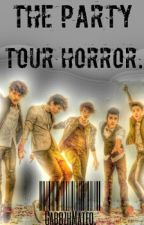 Tha Party Tour Horror by TheBestFanficsOfCD9