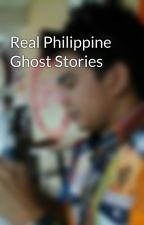 Real Philippine Ghost Stories by carltech515