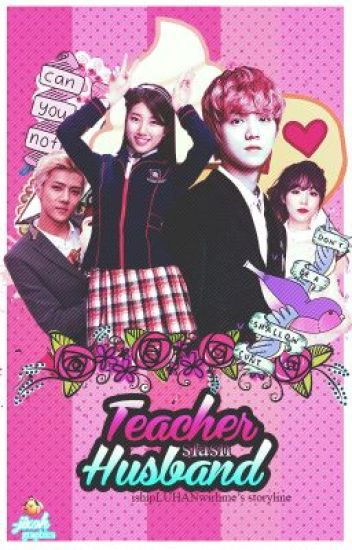 TEACHER SLASH HUSBAND[on-going]