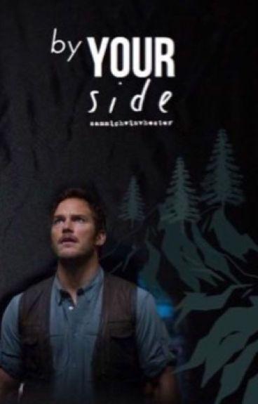 By Your Side {Owen Grady/Jurassic World}
