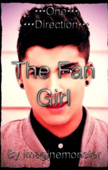 The Fan Girl (***COMPLETED***)