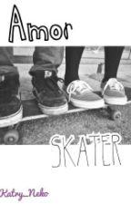Amor Skater © (Editando) by KatryOc
