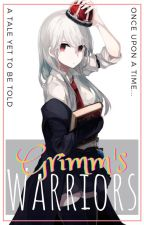 Grimm's Warriors by AnimeReverseHaremW