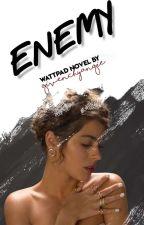 ENEMY (Martina Stoessel) ✓ - W TRAKCIE KOREKTY by givenchyangie