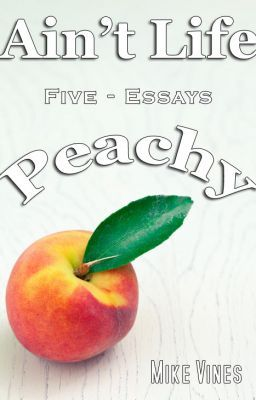 Ain't Life Peachy - A Quiet Hospitality - (Excerpt)