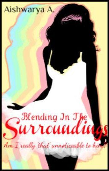 Blending In The Surroundings