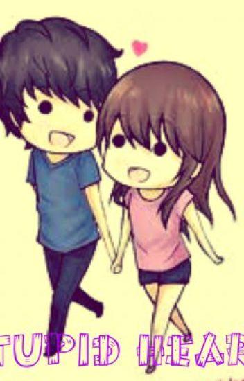 Stupid Heart ❤