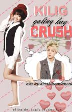 Kilig Galing kay Crush by PinkaholicMinamiChan