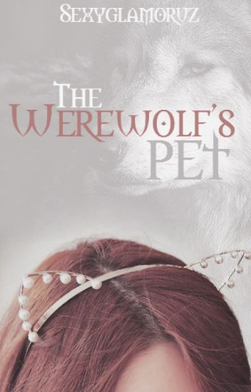 The Werewolf's Pet