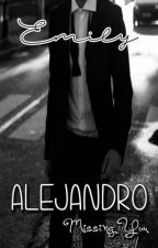 ALEJANDRO [Missing You] by icePrincess_92